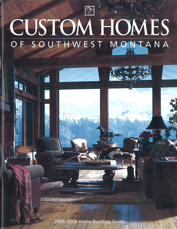 Custom Homes Of Southwest Montana 2006 Blue Ribbon